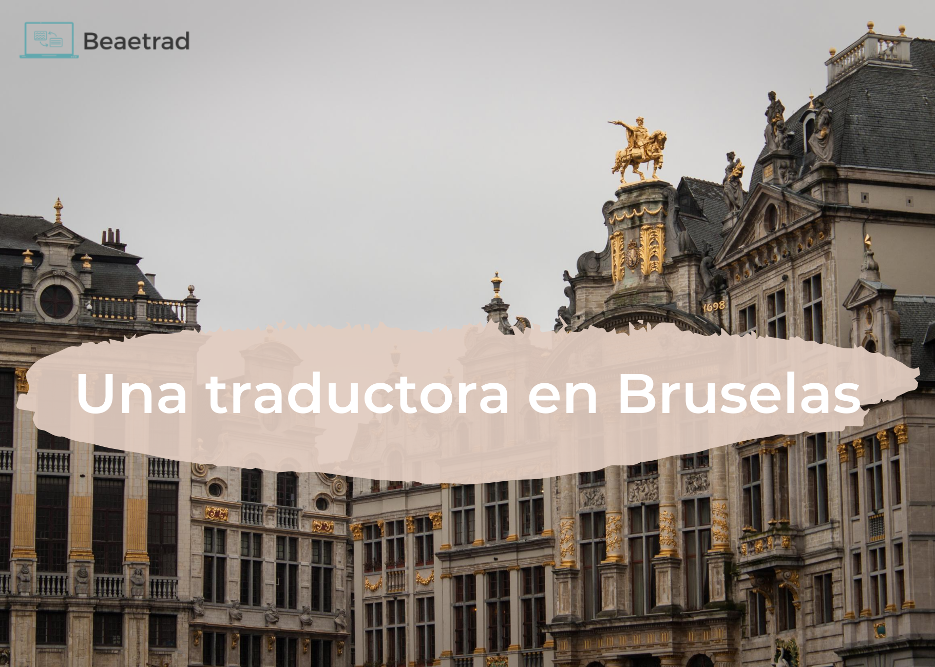 Imagen de cabecera para la entrada Una traductora en Bruselas II